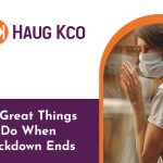10 Great Things To Do When Lockdown Ends