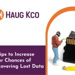 11 Tips to Increase Your Chances of Recovering Lost Data