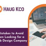 5 Mistakes to Avoid When Looking for a Web Design Company